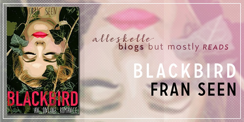 ★BOOK REVIEW★Blackbird by Fran Seen