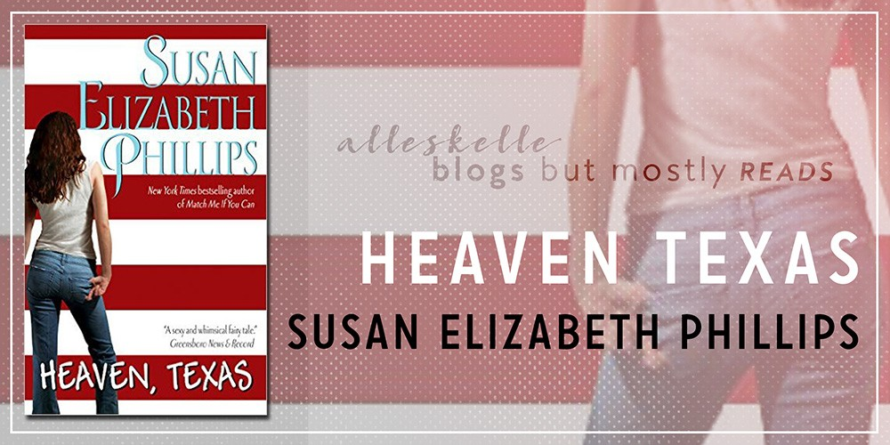 ★BOOK REVIEW★Heaven, Texas by Susan Elizabeth Phillips