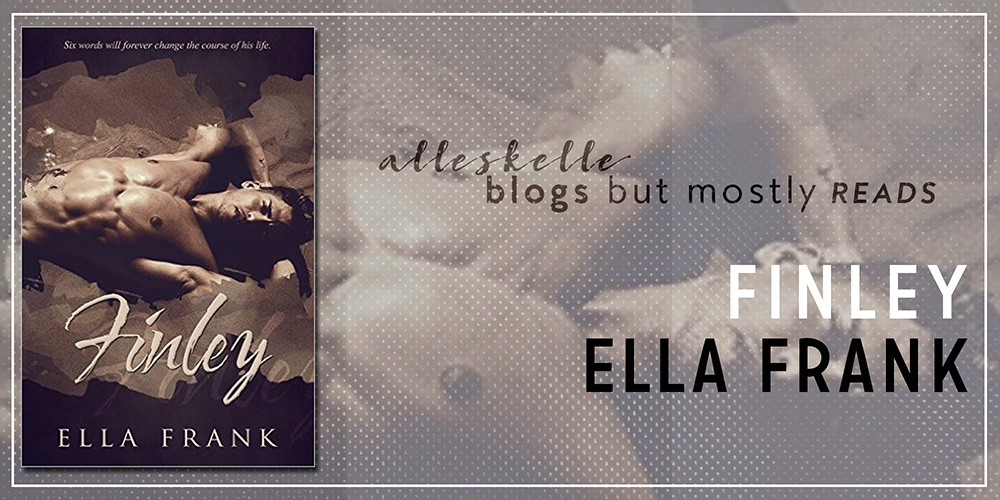 ★BOOK REVIEW +EXCERPT + GIVEAWAY★Finley by Ella Frank