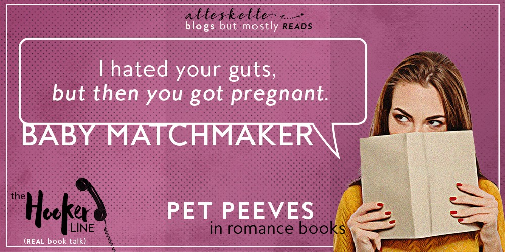 ★TUESDAY PET PEEVES★The Baby Matchmaker