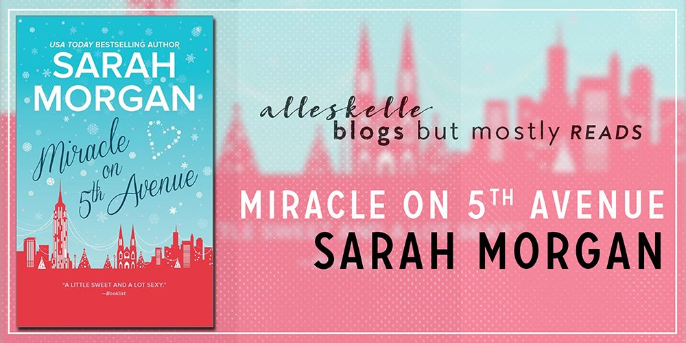 ★BOOK REVIEW★ Miracle On 5th Avenue by Sarah Morgan