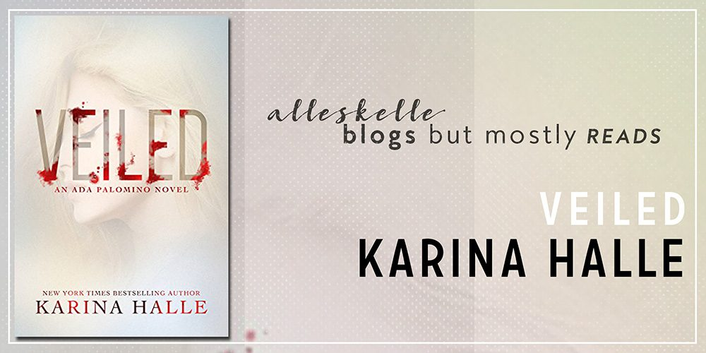 ★BOOK REVIEW★Veiled by Karina Halle