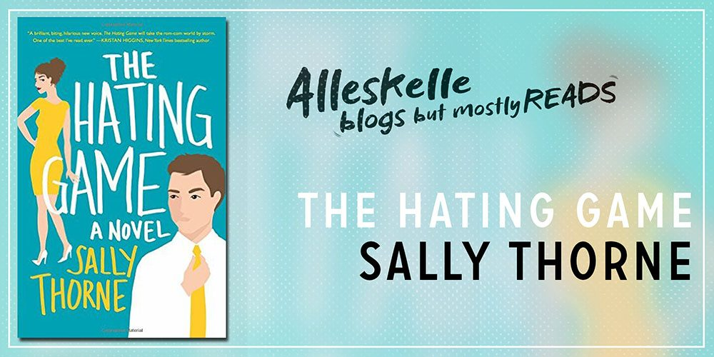 sally thorne The hating game: a novel [sally thorne] on amazoncom free shipping on qualifying offers usa today bestseller debut author sally thorne bursts on the scene with a hilarious and sexy workplace comedy all about that thin.