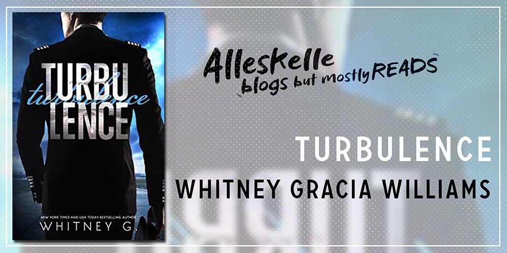 ★BOOK REVIEW★Turbulence by Whitney Gracia Williams
