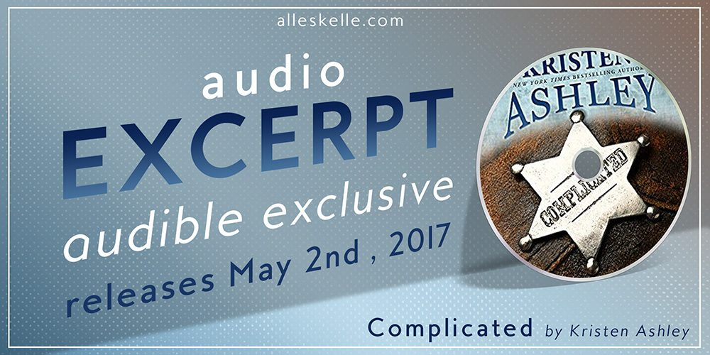 Complicated by Kristen Ashley – Audio Teaser
