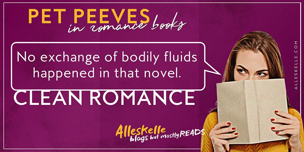★TUESDAY PET PEEVES★Clean Romance