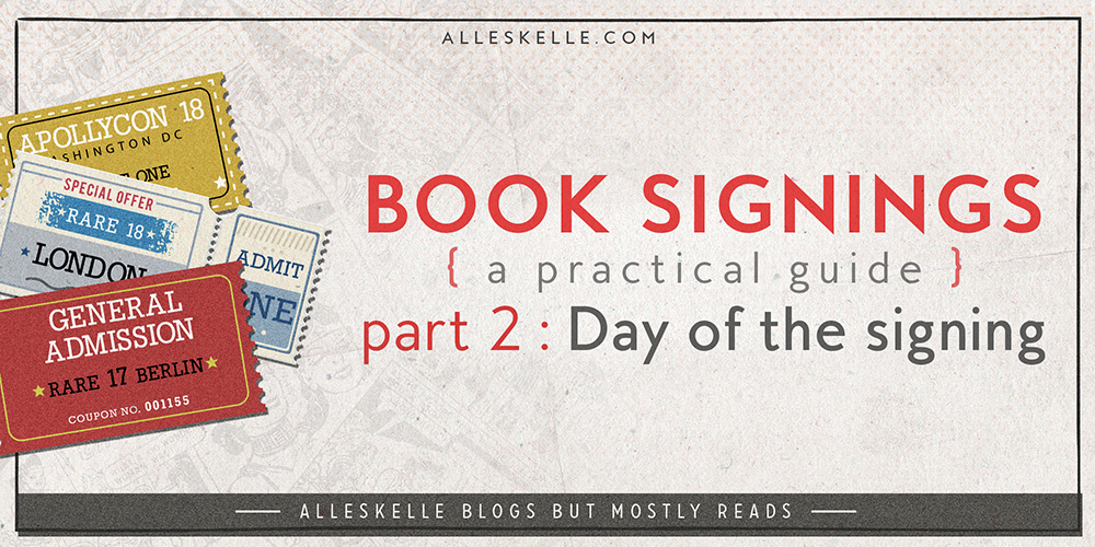 BOOK SIGNINGS TIPS ⎜Part 2 – Day of the signing