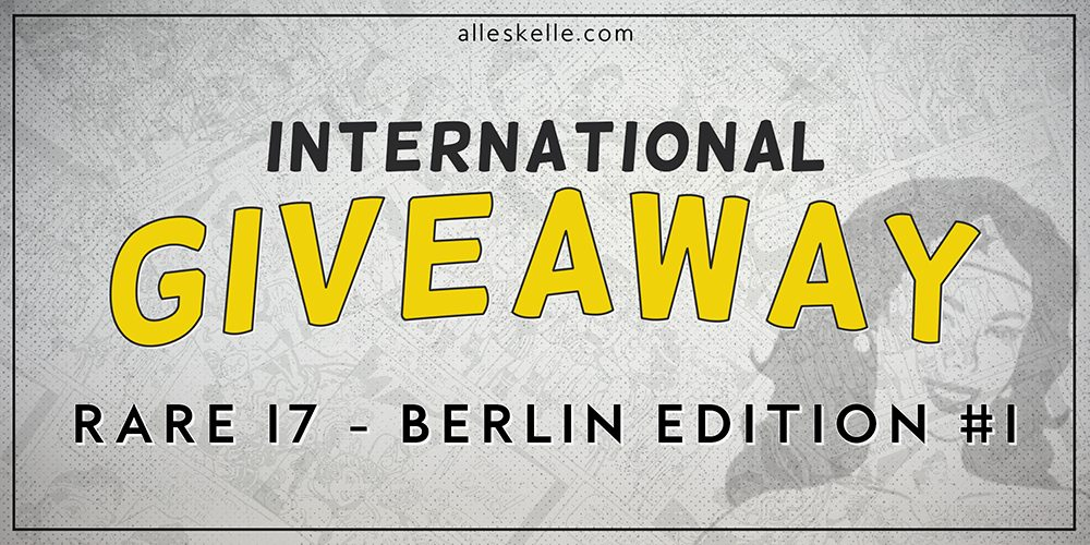GIVEAWAY⎜RARE 17 Berlin Edition