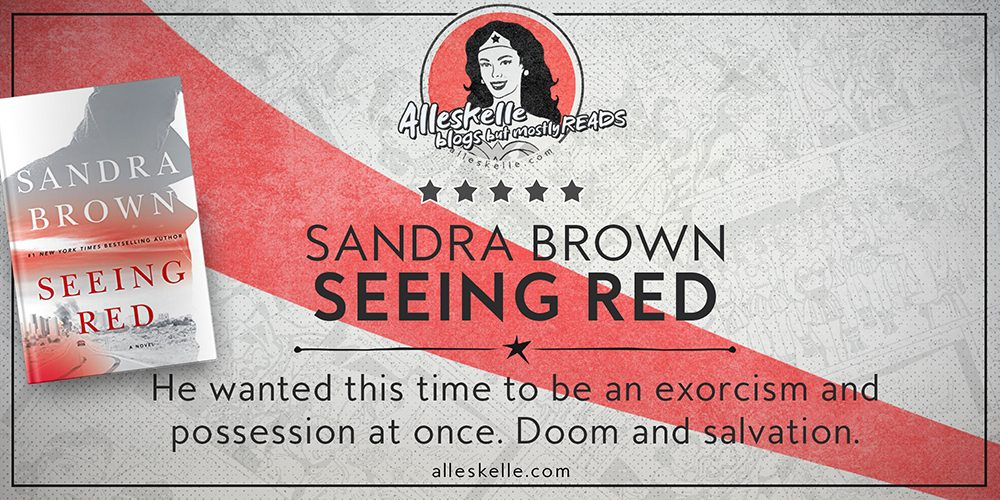 BOOK REVIEW⎜Seeing Red by Sandra Brown