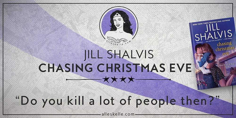 BOOK REVIEW⎜Chasing Christmas Eve by Jill Shalvis