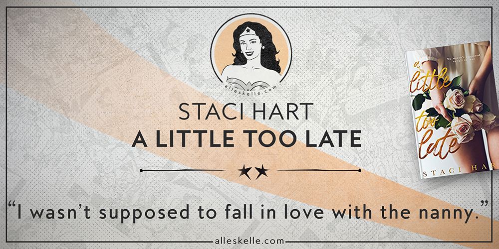 BOOK REVIEW⎜A Little Too Late by Staci Hart