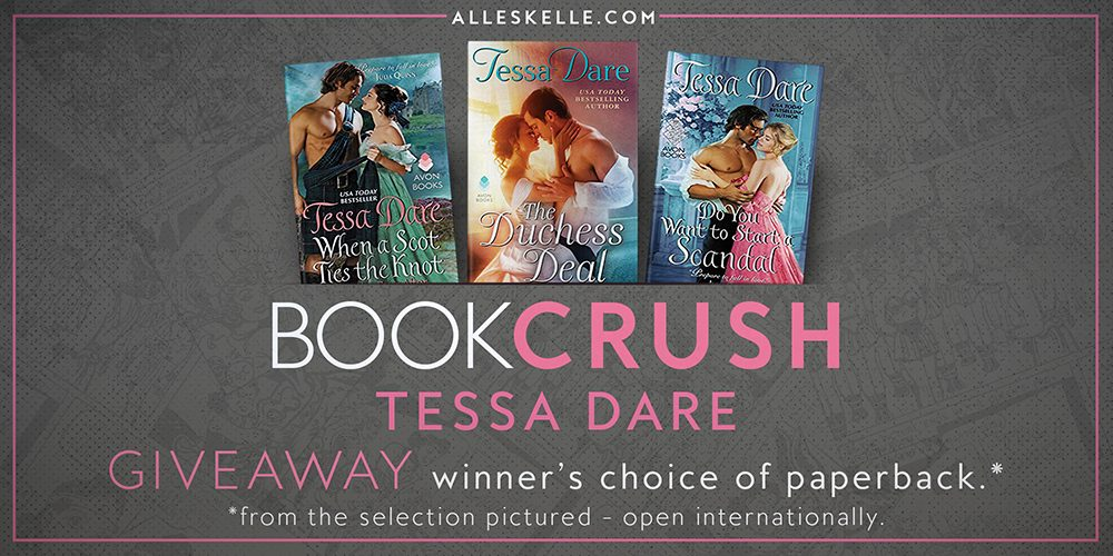 BOOK CRUSH⎜Tessa Dare