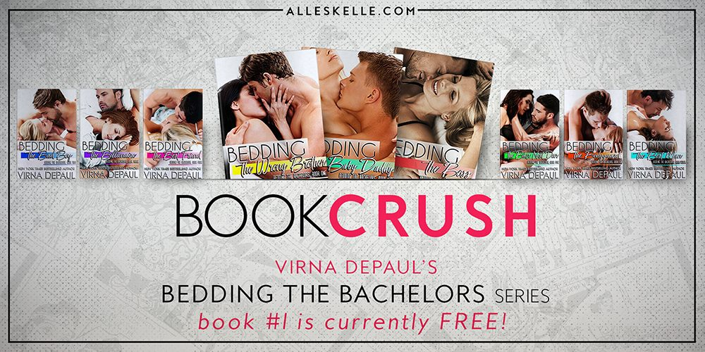 BOOK CRUSH⎜Bedding the Bachelor by Virna DePaul