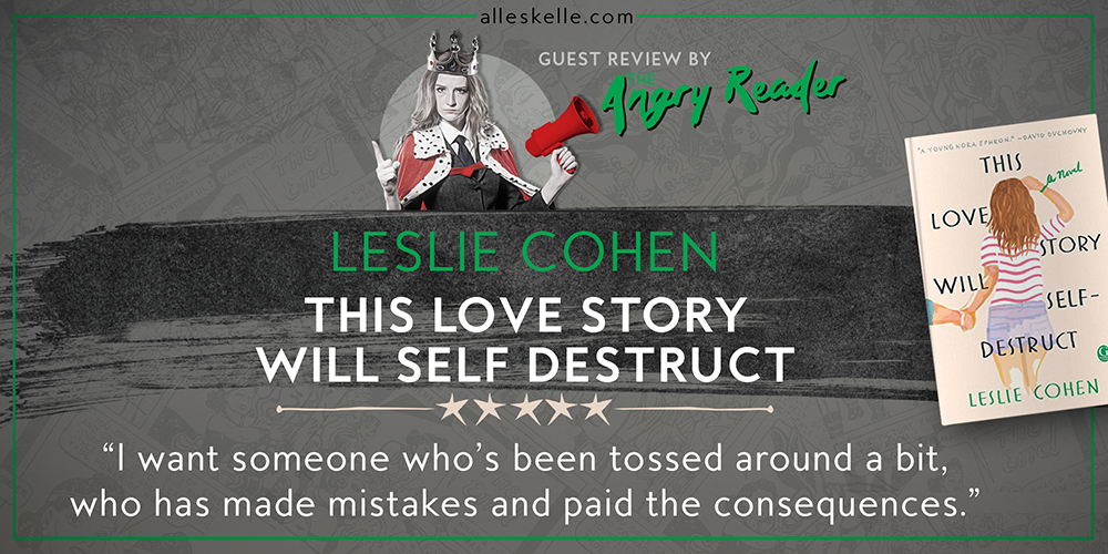 BOOK REVIEW⎜This Love Story Will Self Destruct by Leslie Cohen