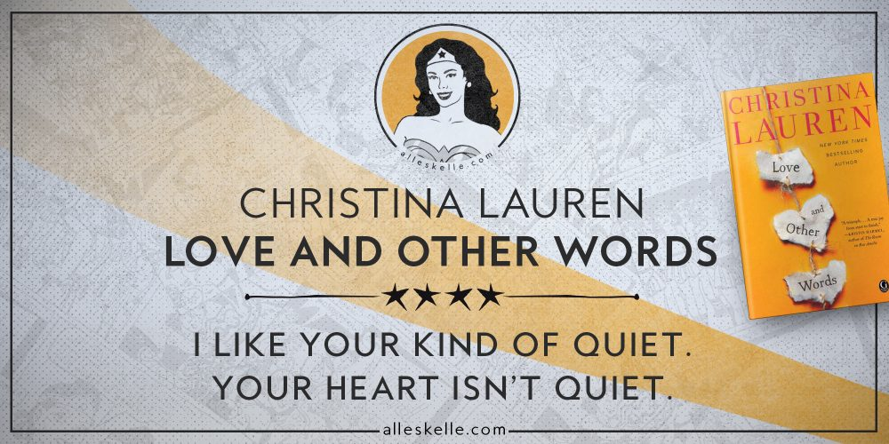 BOOK REVIEW⎜Love and Other Words by Christina Lauren