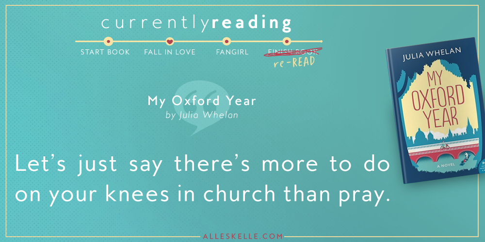 CURRENTLY READING : My Oxford Year  – Julia Whelan