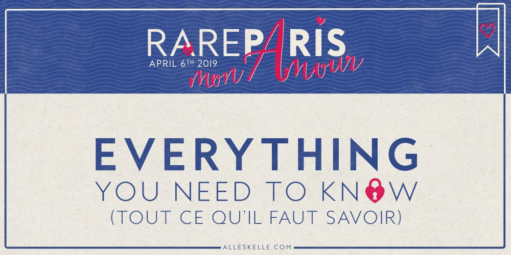 RARE19 PARIS : Everything You Need To Know
