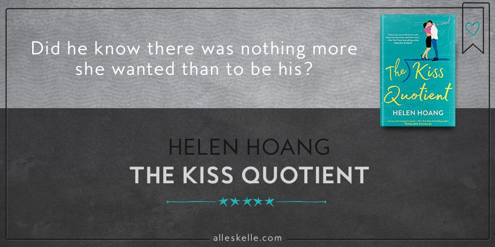 BOOK REVIEW⎜The Kiss Quotient by Helen Hoang