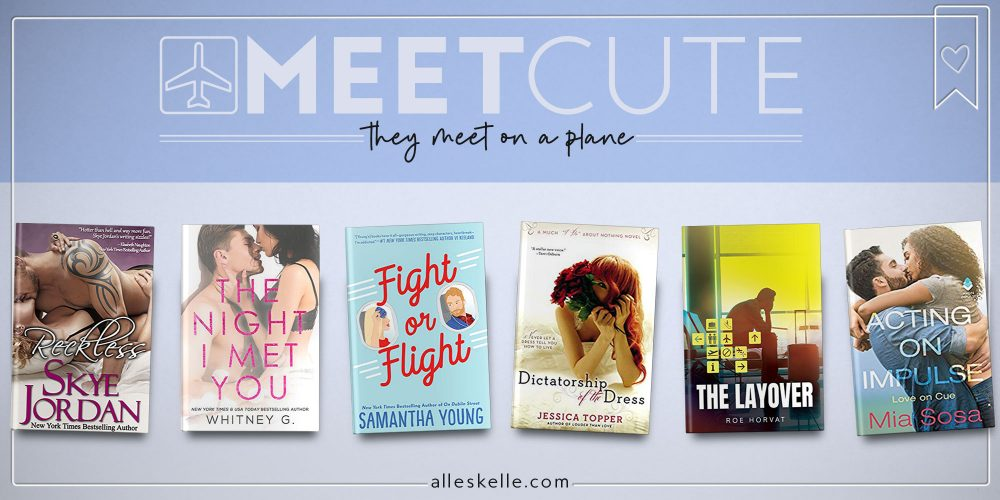 MEET CUTE ⎜They meet on a plane