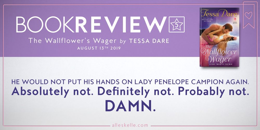 BOOK REVIEW ⎜The Wallflower's Wager by Tessa Dare