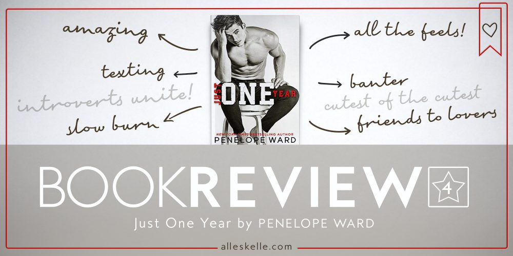BOOK REVIEW⎜Just One Year by Penelope Ward