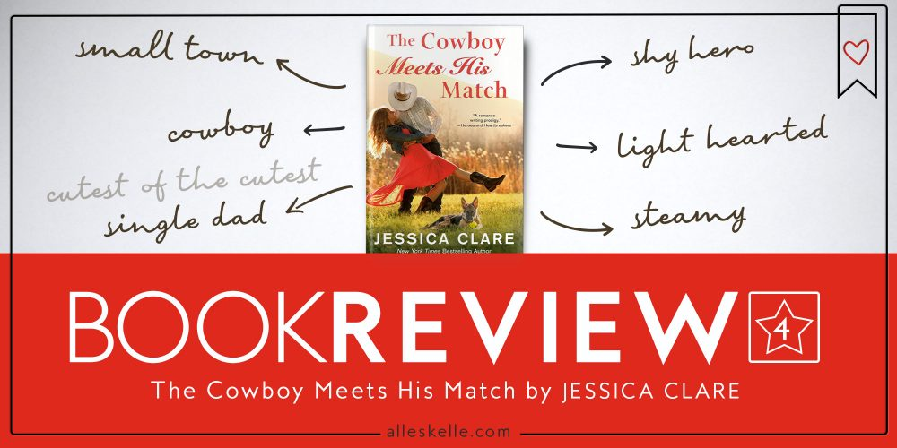 Book Review ⎜The Cowboy Meets His Match by Jessica Clare