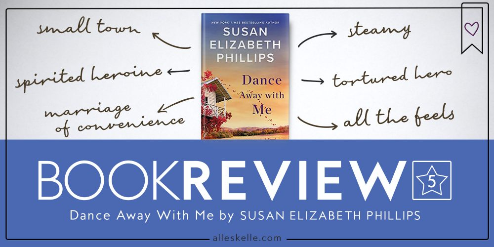 BOOK REVIEW⎜Dance Away With Me by Susan Elizabeth Phillips