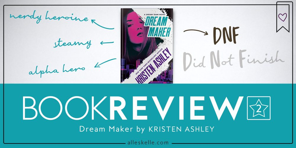 BOOK REVIEW⎜Dream Maker by Kristen Ashley