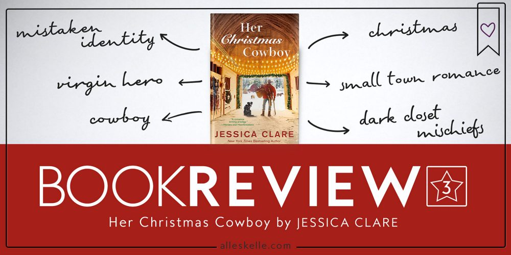 Book Review ⎜Her Christmas Cowboy by Jessica Clare