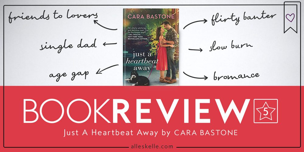 BOOK REVIEW⎜Just A Heartbeat Away By Cara Bastone