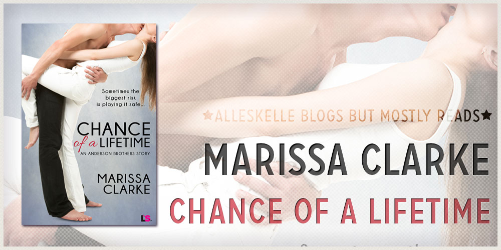 Chance of a Lifetime (Chances Are #1)